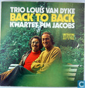 Disques vinyl et CD - Dijk, Louis van - Trio Louis van Dyke Back to back kwartet Pim Jacobs
