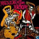 Hell's bent on rockin'