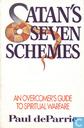 Satan's seven schemes