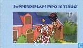 Sapperdeflap! Pipo is terug!