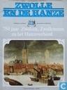750 jaar Zwolsen, Zwollenaren en het Hanzeverbond