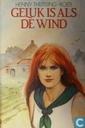 Geluk is als de wind