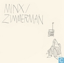 Minx / Zimmerman