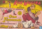 Comics - Kick Wilstra - Oom Ferdinand de verschrikkelijke!