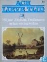 750 jaar Zwolsen, Zwollenaren en hun vestingwerken