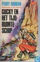 Boeken - Perry Rhodan - Gucky en het tijd-ruimteschip