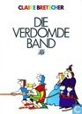 Comic Books - Die verdomde band - Die verdomde band