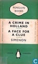 A crime in Holland + A face for a clue
