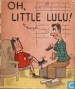Oh, Little Lulu!