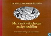 Mr. Van Kwikschoten en de speelfilm