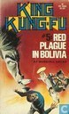 Red Plague in Bolivia