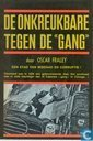 """De onkreukbare tegen de """"Gang"""""""