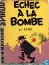 Echec à la bombe