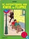 De guitenstreken van Kwik en Flupke 1