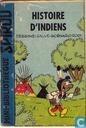 Histoire d'indiens