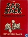 The Sad Sack - His Biography in 115 Cartoons from the Pages of Yank Magazine