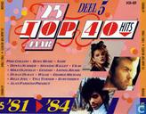 25 Jaar Top 40 Hits - Deel 5 - 1981 1984