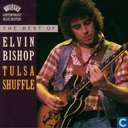Tulsa shuffle The best of Elvin Bishop