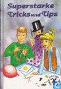 Superstarke Tricks und Tips