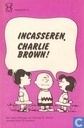 Incasseren, Charlie Brown!