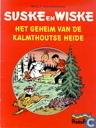 Bandes dessinées - Bob et Bobette - Het geheim van de Kalmthoutse Heide