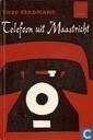 Telefoon uit Maastricht