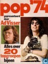 Pop '74. Alles over 20 topgroepen bijeen.