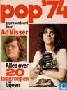 Pop '74. Alles over 20 topgroepen bijeen.
