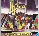 Uptown's Blockparty Volume 1