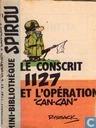 """Le conscrit 1127 et l'opération """"Can-Can"""""""