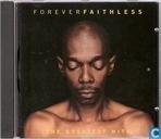Forever Faithless: The Greatest Hits