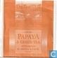 Papaya & Green Tea