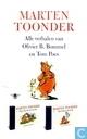 Marten Toonder - Alle verhalen van Olivier B. Bommel en Tom Poes