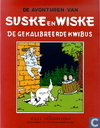 Comic Books - Willy and Wanda - De gekalibreerde kwibus