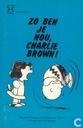 Zo ben je nou, Charlie Brown!