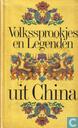 Volkssprookjes en Legenden uit China