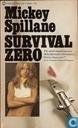 Survival ... zero!