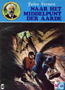 Comic Books - Journey to the Centre of the earth - Naar het middelpunt der aarde