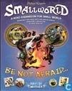 Be Not Afraid...