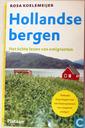 Hollandse bergen, het echte leven van emigranten