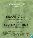 Tea bags and Tea labels - Sonnentor® -  4 Wieder Gut ! FROSCH IM HALS Kräuterteemischung | It's All Good ! SOOTHING THROAT Herbal Tea Blend