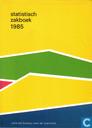 Statistisch zakboek 1985
