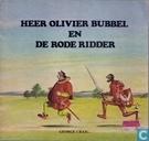 Heer Olivier Bubbel en de rode ridder