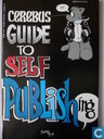 Cerebus Guide to Self Publishing
