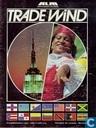 Trade Wind - 1985 May
