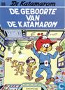 Strips - Katamarom, De - De geboorte van de Katamarom