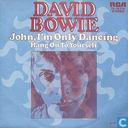 John, I'm Only Dancing