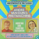 Andre van Duin's pretmachine
