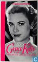 Grace Kelly, haar prachtige levensverhaal