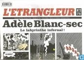 Adèle Blanc-sec - Le labyrinthe infernal!
